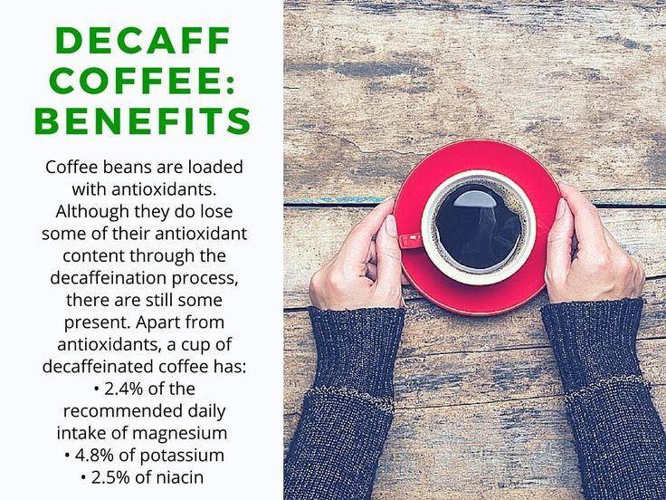 Benefits of Decaffeination
