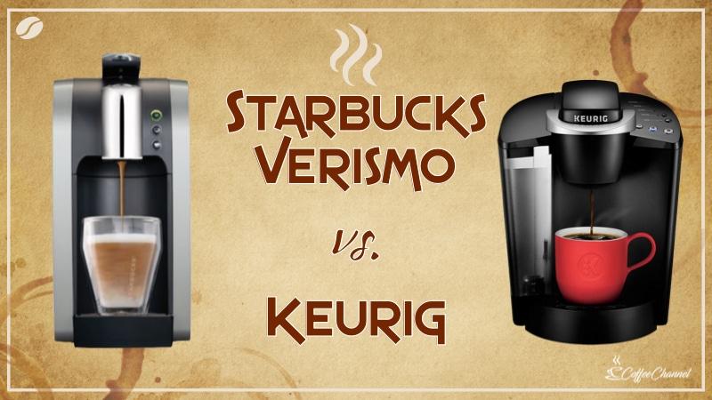 Starbucks Verismo Vs Keurig Price