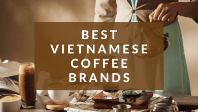 Photo of Best Vietnamese Coffee Brands Reviews & Top Picks